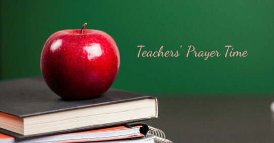 Teachers' Prayer Time
